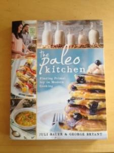 The Paleo Kitchen by Bauer & Bryant