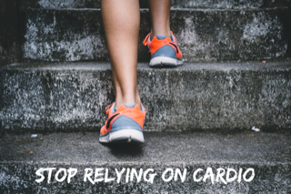 stop doing so much cardio