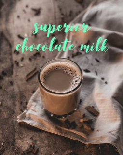 superior chocolate milk recipe